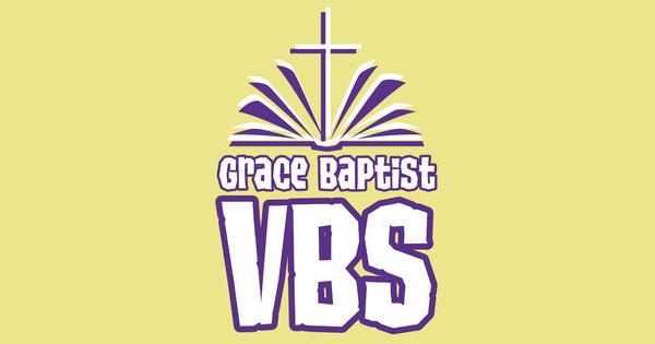 Grace Baptist VBS
