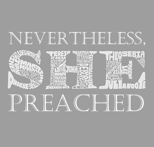 Nevertheless She Preached Throwback Campaign! shirt design - zoomed