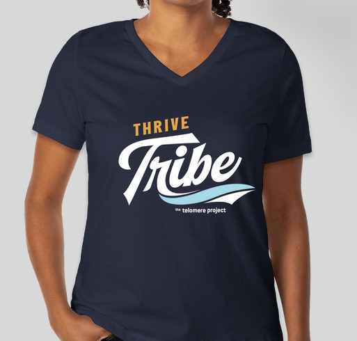 The Telomere Project Thrive Tribe Fundraiser - unisex shirt design - front