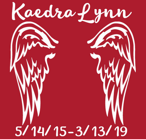 I made this campaign in honor of miss Kaedra Lynn! shirt design - zoomed