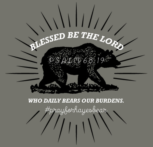 Still Praying for Hayes Bear shirt design - zoomed