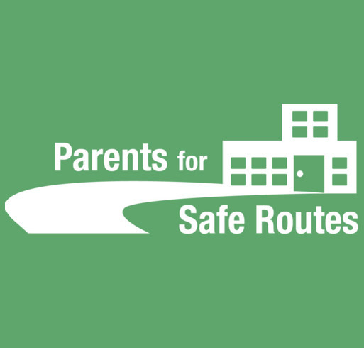 Parents for Safe Routes T-Shirts! shirt design - zoomed