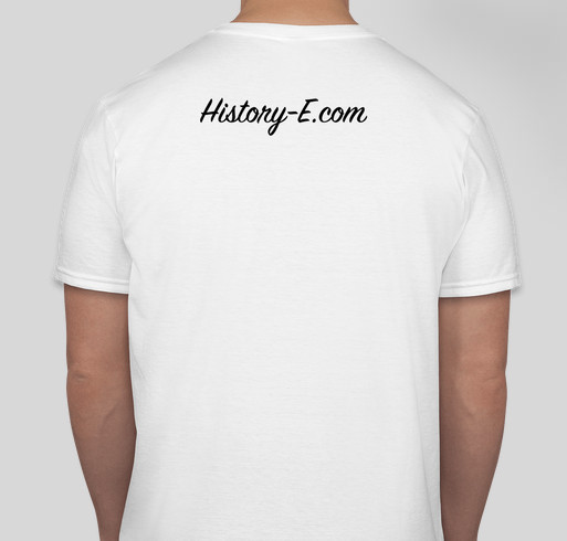 History entertainment llc limited edition t shirt for T shirt fundraiser site
