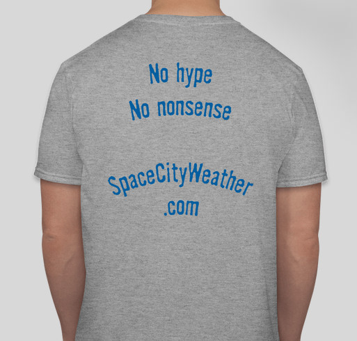 Space City Weather t-shirt drive Fundraiser - unisex shirt design - back