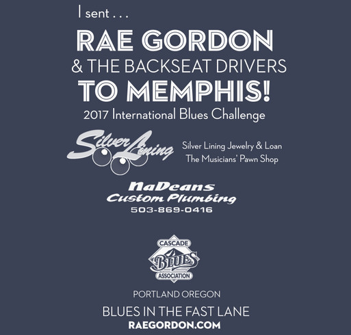 Rae Gordon & the Backseat Drivers to Represent Portland in Memphis International Contest shirt design - zoomed
