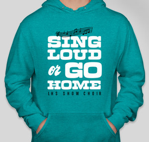 Sing Loud or Go Home