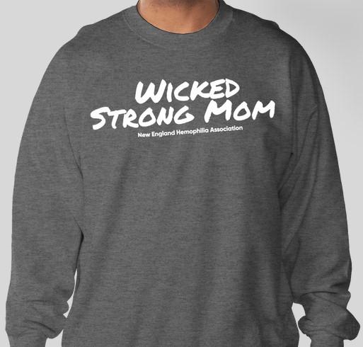 Wicked Strong Mom Sweatshirt Fundraiser - unisex shirt design - front