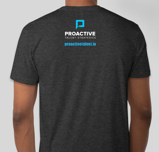 Proactive Talent T-shirt & Fundraiser Fundraiser - unisex shirt design - back