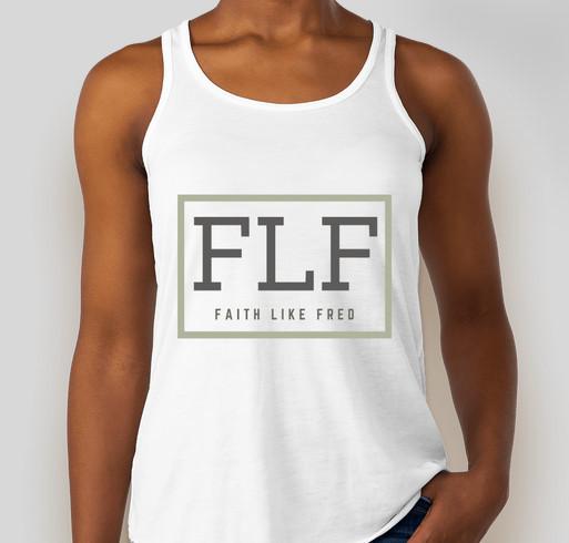 Faith Like Fred Fundraiser - unisex shirt design - front
