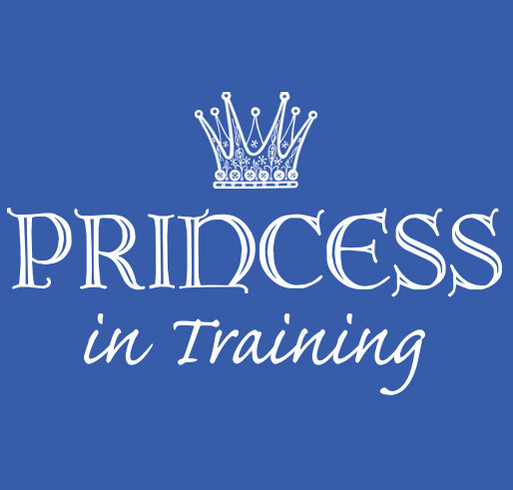 Princess in Training Shirt Supports Children's Miracle Network Hospitals shirt design - zoomed