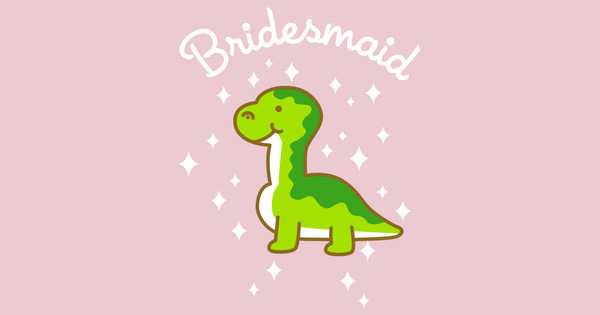 cute dino bridesmaid