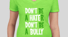 Don't Hate, Don't Bully