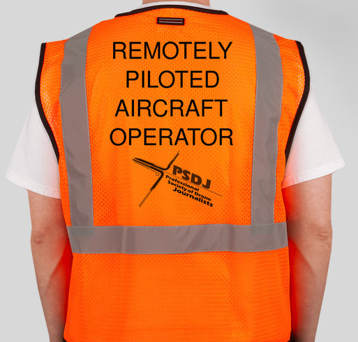 Hi-Visibility Vests to Benefit Professional Society of Drone Journalists Fundraiser - unisex shirt design - back