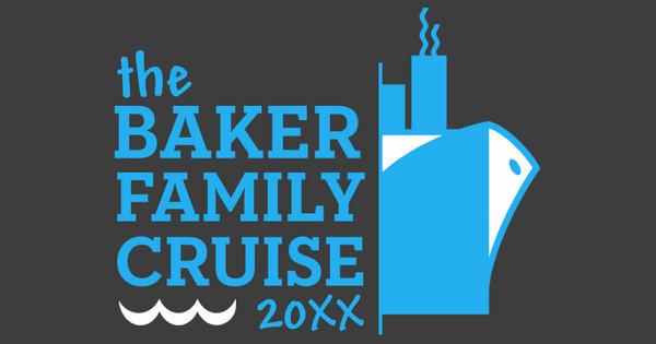 Baker Family Cruise