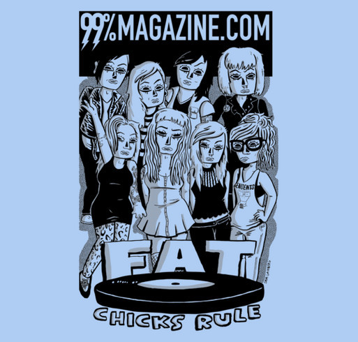 FAT CHICKS RULE! shirt design - zoomed