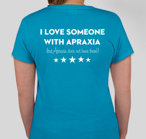 Paige's Speech Therapy Fund (& Raise Awareness for Apraxia!) Fundraiser - unisex shirt design - back