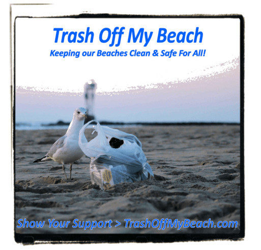 "Support ""Trash Off My Beach"" with a $20 Donation shirt design - zoomed"