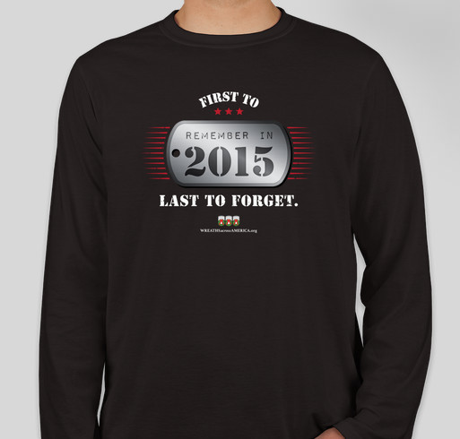 Wreaths Across America - First To Remember In 2015 Fundraiser - unisex shirt design - front