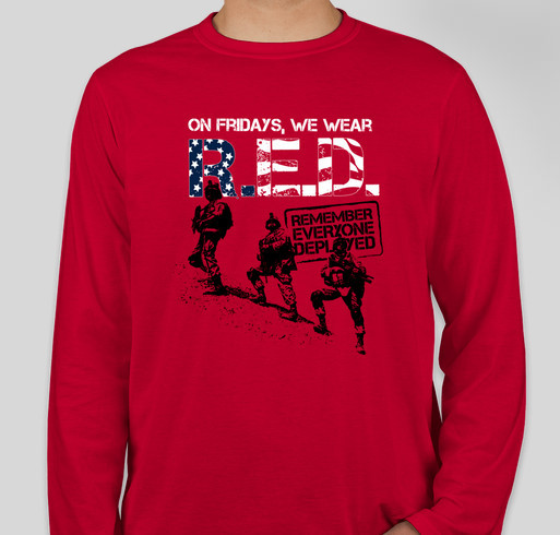 RED Fridays - Join Us In Remembering Everyone Deployed Fundraiser - unisex shirt design - front