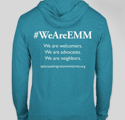 #WeAreEMM - Episcopal Migration Ministries Apparel Fundraiser Fundraiser - unisex shirt design - back