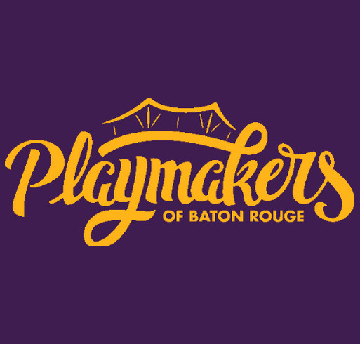 Geaux Playmakers! shirt design - zoomed