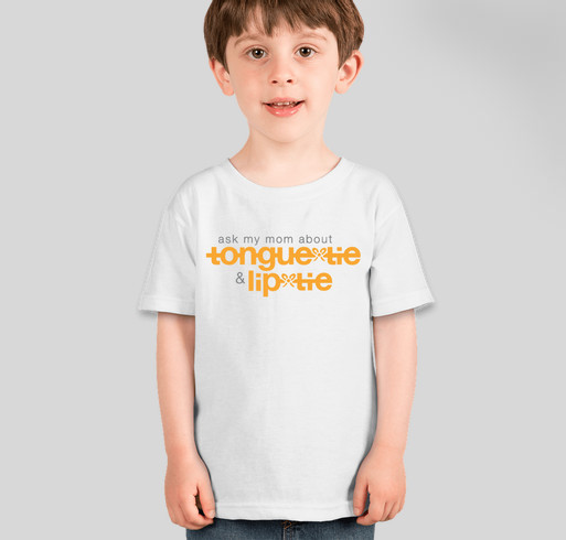 Ask My Mom About Tongue-Tie & Lip-Tie | 2 Fundraiser - unisex shirt design - front