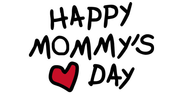 Happy Mommy's Day