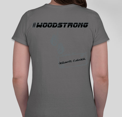 We Are #Woodstrong In Support Of Jeromy Fundraiser - unisex shirt design - back