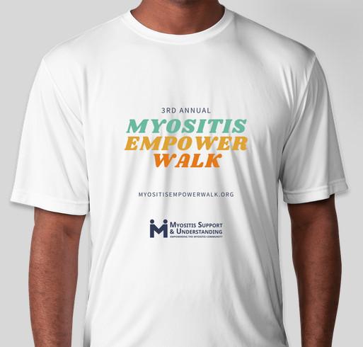 3rd Annual Myositis Empower Walk Fundraiser - unisex shirt design - front