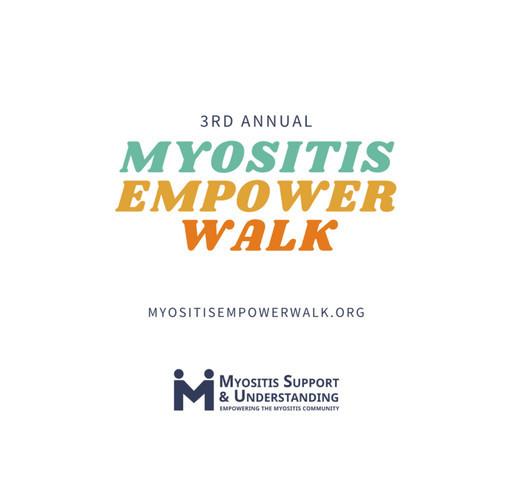 3rd Annual Myositis Empower Walk shirt design - zoomed