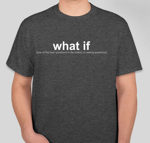 What If The Church? Fundraiser - unisex shirt design - front