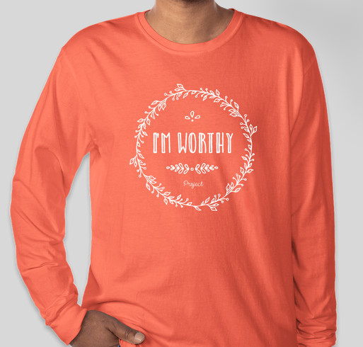 I'm Worthy Project Fundraiser - unisex shirt design - front