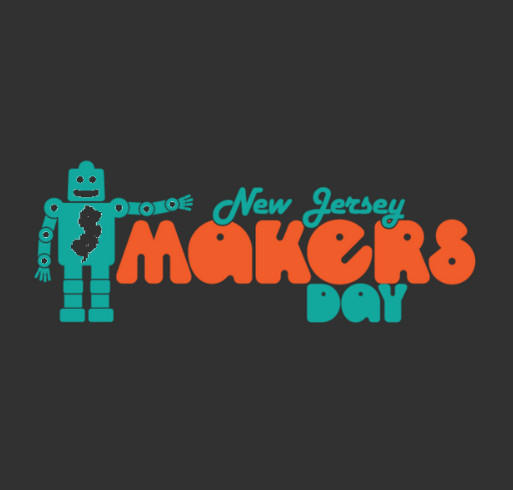 6th Annual New Jersey Makers Day! shirt design - zoomed