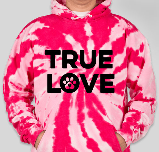 TRUE LOVE Fundraiser - unisex shirt design - front