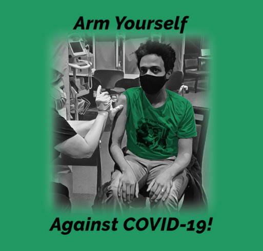 VACCINception: Arm Yourself Against COVID-19! shirt design - zoomed