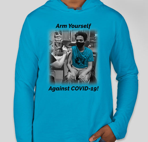 VACCINception: Arm Yourself Against COVID-19! Fundraiser - unisex shirt design - front