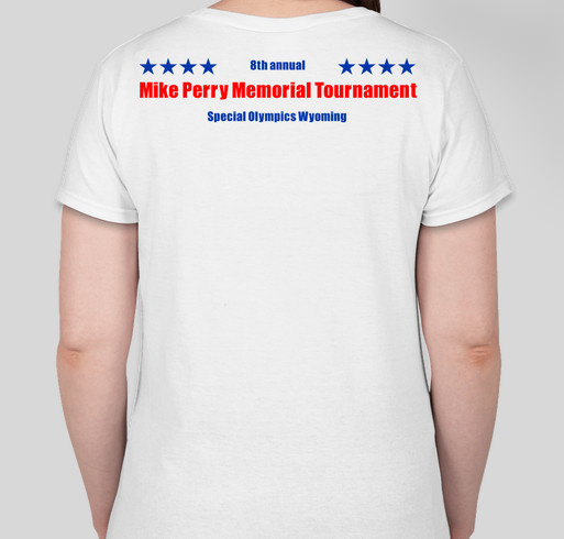Special Olympics Wyoming 8th Annual GMP Memorial Softball Tournament Fundraiser - unisex shirt design - back