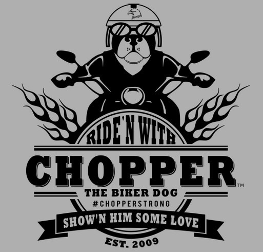 Show'n Chopper the Biker Dog Some Love shirt design - zoomed