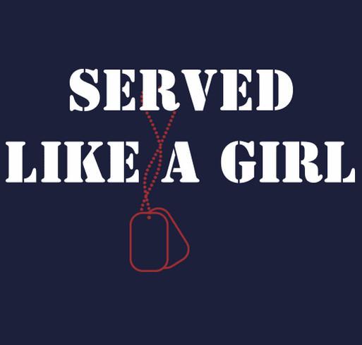 Served Like A Girl shirt design - zoomed