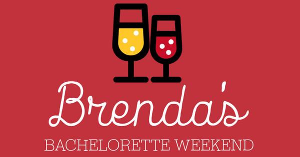 Brenda's Bachelorette Weekend