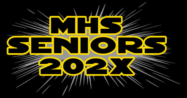 MHS Seniors 2019 Star Wars