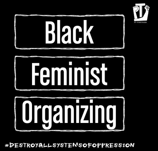 Supporting the Feminist Organizing Work of PT Partners shirt design - zoomed