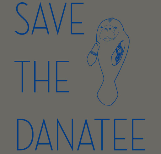 Save the Danatee Memorial shirt design - zoomed