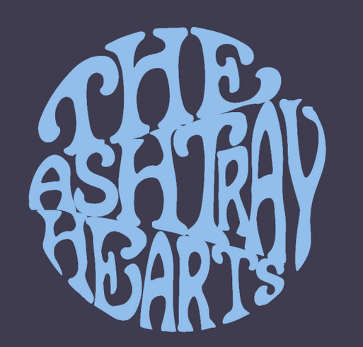 Ashtray Hearts Recording Mini-Fundraiser! shirt design - zoomed