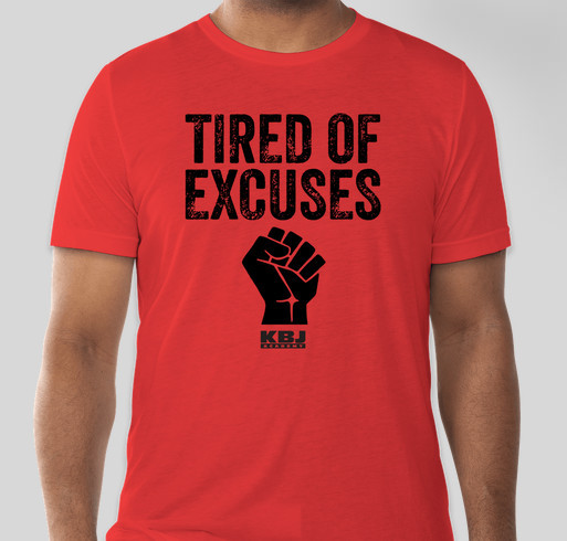 Tired of Excuses - We Matter!!! Fundraiser - unisex shirt design - front
