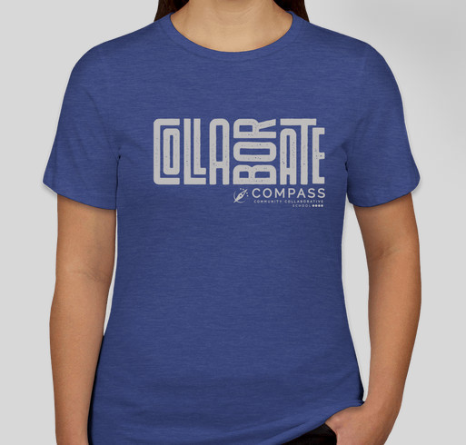 Compass Core Competency COLLABORATE T-Shirt Fundraiser - unisex shirt design - front