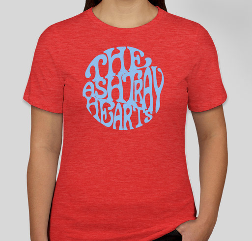 Ashtray Hearts Recording Mini-Fundraiser! Fundraiser - unisex shirt design - front