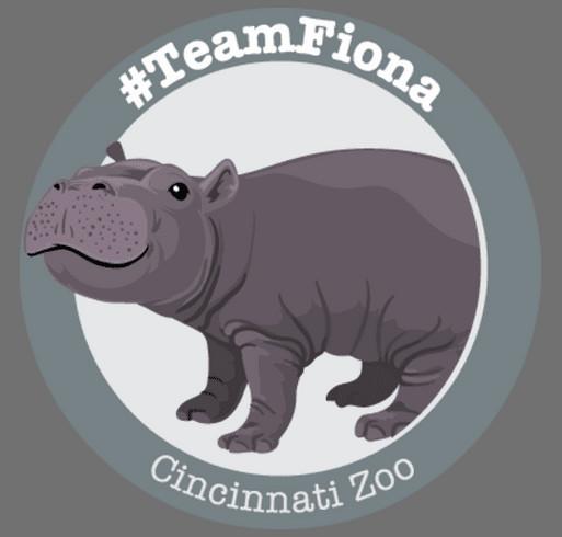 Cincinnati Zoo & Botanical Garden - #TeamFiona Shirts shirt design - zoomed