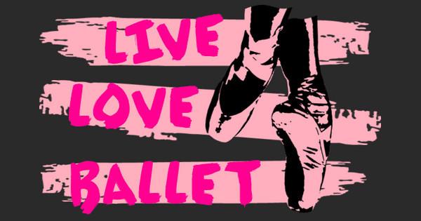 Live Love Ballet