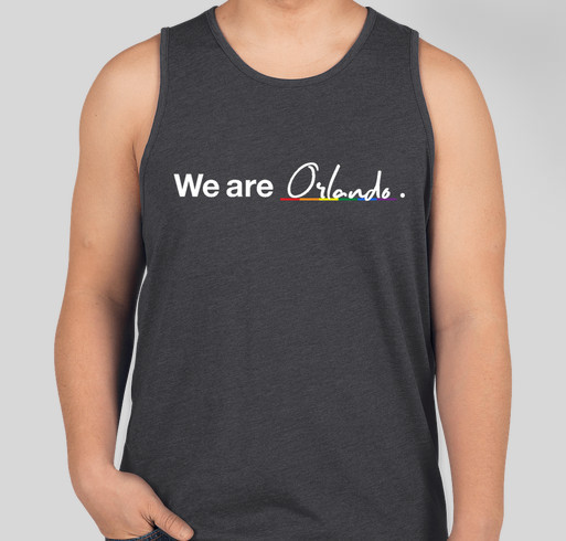 We Are Orlando Shirt - Support for the Victims and Families of the Pulse Shooting Fundraiser - unisex shirt design - front